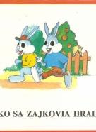 kolektív-Ako sa zajkovia hrali