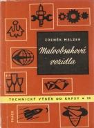 Zdeněk Melzer- Maloobsahová vozidla