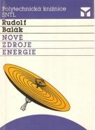 Rudolf Balák- Nové zdroje energie