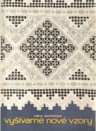 Milina Duchoňová- Vyšívame nové vzory