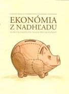 Ľ.Ódor a kolektív- Ekonómia z nádhľadu