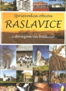 kolektív- Sprievodca obcou Raslavice