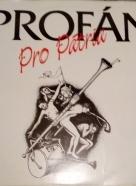 Profán- Pro Pátria