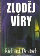 Richard Doetsch- Zloděj víry