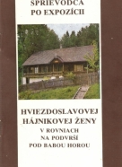 A.Kováč- Sprievodca po expozícii Hviezdoslavovej Hájnikovej ženy