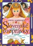 Pavol Dobšinský- Slovenské rozprávky