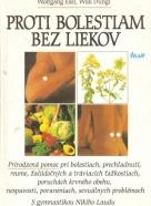 W.Exel a kolektív- Proti bolestiam bez liekov