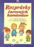 Melita Denková- Rozprávky čarovných kamienkov