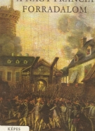 Fekete Sándor- A Nagy Francia Forradalom