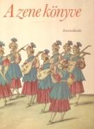 Zenemukiadó- A zene könyve