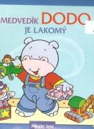 kolektív- Medvedík Dodo je lakomý