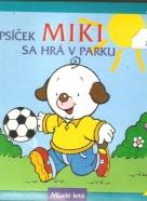 kolektív- Psíček Miki sa hrá v parku