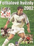 kolektív- Fotbalové hvězdy 2002