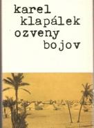 Karel Klapálek: Ozveny bojov