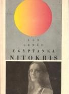 Ján Lenčo-Egypťanka Nitokris