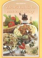 Jana Horecká- Malá kuchárka oddelenej stravy