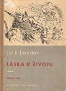 Jack London- Láska k životu