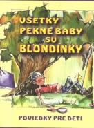 kolektív- Všetky pekné baby sú blondínky