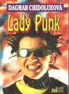 Dagmar Chidolueová- Lady Punk