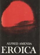 Alfred Amenda- Eroica