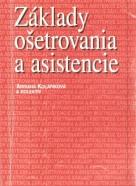 A.Koláříková- Základy ošetrovania a asistencie