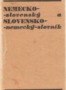 kolektív- Nemecko - Slovenský a Slovensko - Nemecký slovník