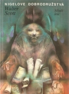 Walter Scott-Nigelove Dobrodružstvá