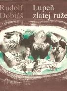 Rudolf Dobiáš- Lupeň zlatej ruže