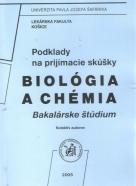 kolektív- Podklady na prijímacie skúšky / biológia a chémia
