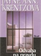 Jane Ann Krentzová- Odvaha na pravdu