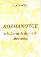 G.J.Kočiš- Rozhanovce v kultúrnych dejinách Slovenska