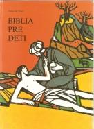 Kolektív: Biblia pre deti