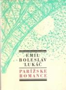 Emil Boleslav Lukáč- Parížske romance