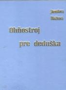 Jaroslava Blažková- Ohňostroj pre deduška