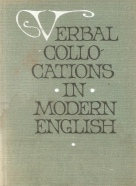 Verbal Collo Cations- Modern Englissh