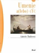 Gabriele Thullerová- Umenie a( lebo) gýč