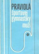 kolektív- Pravidlá športovej gymnastiky - muži