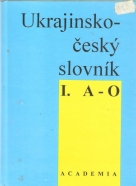 kolektív- Ukrajinsko - Český slovník I-II