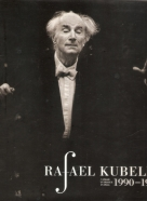 Z.Chrapek- Rafael Kubelík 1990 - 1996