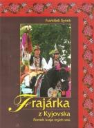 František Synek- Frajárka z Kyjovska