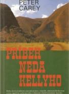 Peter Carey- Príbeh Neda Kellyho