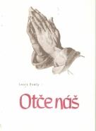 Louis Evely- Otče náš