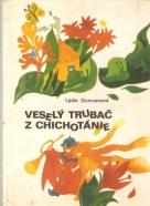 Lýdia Dumcevová- Veselý trubač z Chichotánie