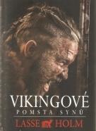 Lasse Holm- Vikingové / pomsta synů