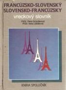 V. Gründlerová- Francúzsko - Slovenský / Slovensko - Francúzsky vreckový slovník