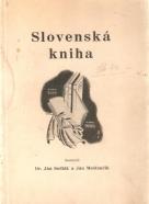 Ján Sedlák a Ján Mešťančík- Slovenská kniha