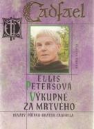 Ellis Petersová- Výkupné za mrtvého