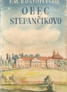 Dostojevskij Michajlovič Fjodor-Obec Stepančikovo