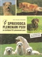 Eva-Maria Krämer- Sprievodca plemenami psov