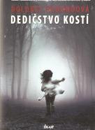 Dolores Redondová- Dedičstvo kostí